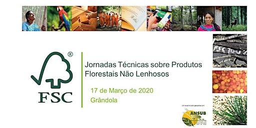 Jornadas Técnicas sobre Produtos Florestais Não Lenhosos
