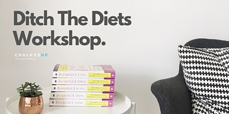 Ditch The Diets Workshop tickets