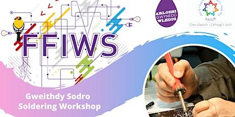 Gweithdy Sodro / Soldering Workshop tickets
