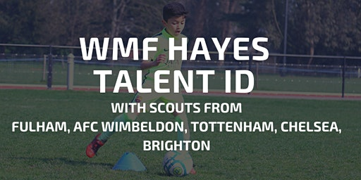 We Make Footballers Hayes Talent ID Event