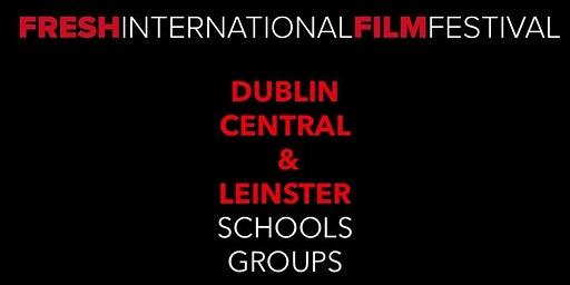 Fresh International Film Festival - Dublin Heat, IFI SCREEN 1