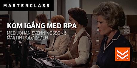 Masterclass: Kom igång med RPA tickets