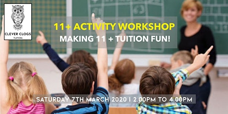 11+  Activity Workshop   Making Eleven Plus Tuition Fun! tickets