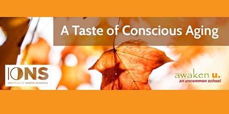 A Taste of Conscious Aging tickets