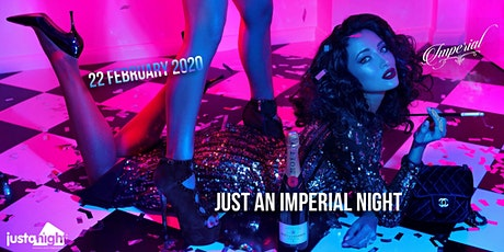 Just An Imperial Night • Free Entrance | Imperial x Just A Night tickets