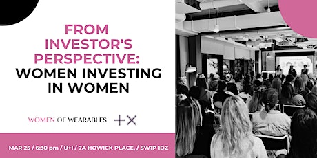 From Investors Perspective - Women Investing In Women tickets