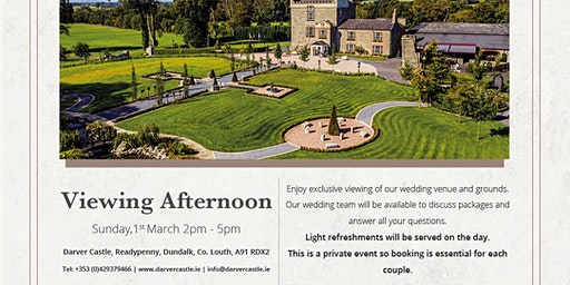 Darver Castle Wedding Venue Viewing Afternoon Sunday 1st March 2020