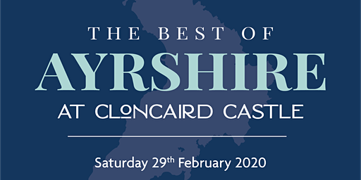 """Cloncaird Castle Open's for One Day Only to Celebrate """"The Best of Ayrshire"""""""