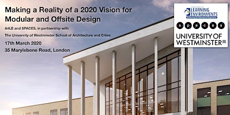 Making a Reality of a 2020 Vision for Modular and Offsite Design tickets