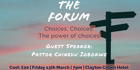 The Forum: Choices, choices: The power of choices tickets
