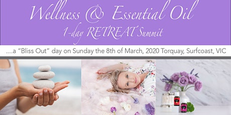 Wellness and Essential Oil 1-day Retreat Summit tickets
