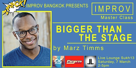 MasterClass by Marz Timms - Bigger Than the Stage tickets