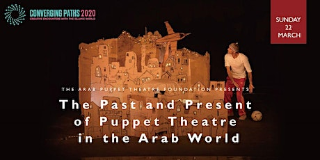 The Past and Present of Puppetry in the Arab World tickets