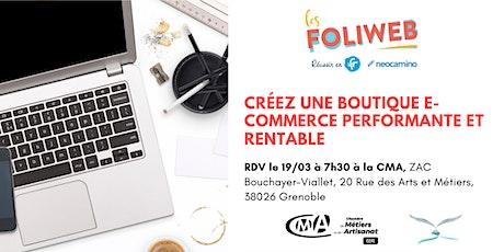 [Grenoble] Créez une boutique e-commerce performante et rentable billets