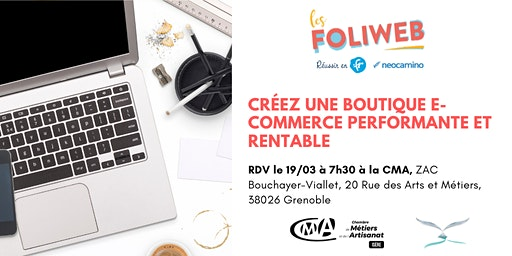 [Grenoble] Créez une boutique e-commerce performante et rentable