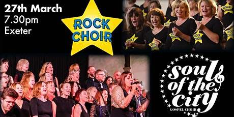 Exeter and East Devon Rock Choir & Soul of the City Gospel Choir Concert tickets