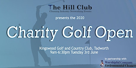 The Hill Club Cleaning Industry 2020 Charity Golf Open in partnership with the Worshipful Company of Environmental Cleaners tickets