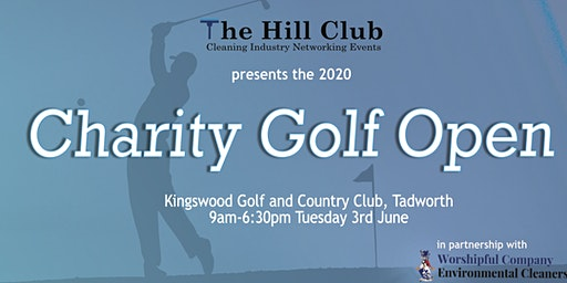 The Hill Club Cleaning Industry 2020 Charity Golf Open in partnership with the Worshipful Company of Environmental Cleaners