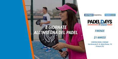 Padel Days - Firenze biglietti