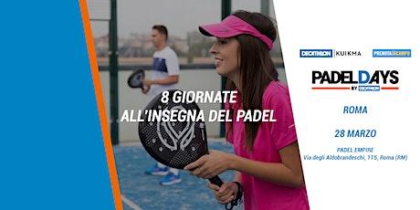 Padel Days - Roma biglietti