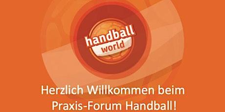 8. Praxis-Forum Handball by handball-world.news Tickets