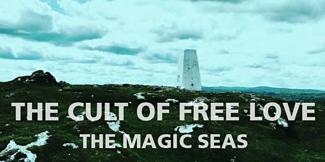 Long Swords presents: The Cult of Free Love // The Magic Seas tickets