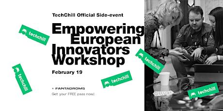 Empowering European Innovators Workshop tickets
