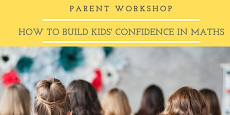 How to Build Kids' Confidence in Maths tickets