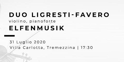 ELFENMUSIK - Enzo Ligresti (violino) Valter Favero (pianoforte)