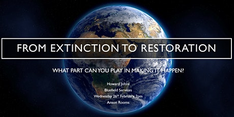 From Extinction to Restoration – What part can you play in making it happen?  tickets