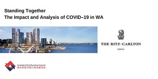 Standing Together - The Impact and Analysis of COVID–19 in WA