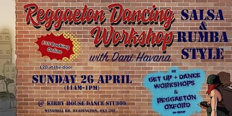 Reggaeton Dancing Workshop Salsa & Rumba Style with Dani Havana tickets