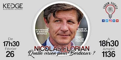 """Conférence """"Nicolas Florian : Quelle vision pour Bordeaux ?"""" billets"""