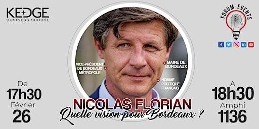 """Conférence """"Nicolas Florian : Quelle vision pour Bordeaux ?"""""""