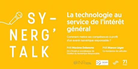 Synerg'talk - La technologie au service de l'intérêt général billets