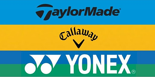 FREE TaylorMade/Yonex/Callaway Custom Fitting Event  2nd March 11:00-20:00