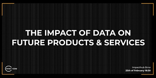 UX meetup  - The impact of data on 