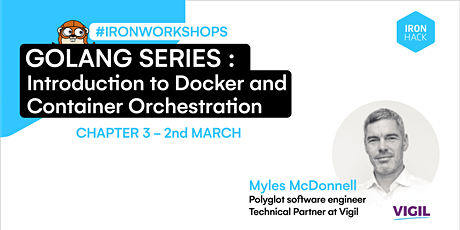 Golang Series -  Intro to Docker and Container Orchestration | CHAPTER 3 tickets