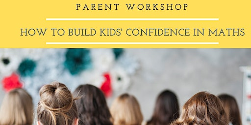 How to Build Kids' Confidence in Maths