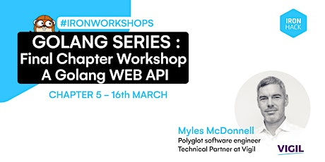 Golang Series -  Final Chapter Workshop - A Golang WEB API | CHAPTER 5 tickets