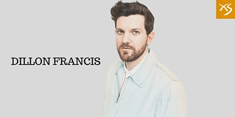 DILLON FRANCIS @XS NIGHT CLUB MAR.1 - FREE GUESTLIST tickets