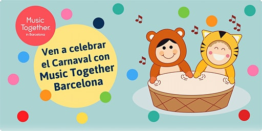 Celebra el Carnaval en familia con Music Together Barcelona