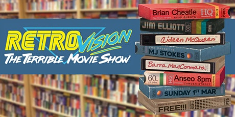 Retro Vision: The Terrible Movie Show tickets