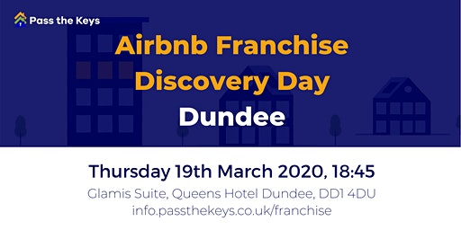 Airbnb Franchise Discovery Day - Dundee