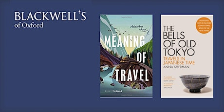 The Meaning of Travel - Emily Thomas and Anna Sherman tickets