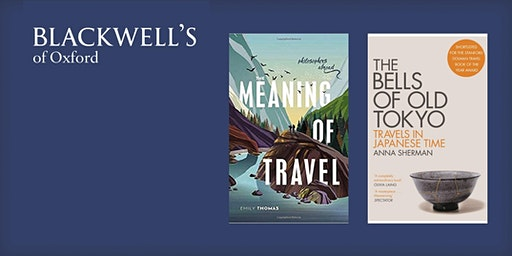 The Meaning of Travel - Emily Thomas and Anna Sherman