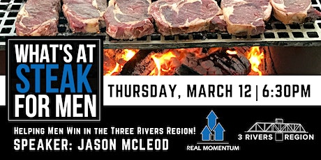 What's At Steak Night - Three Rivers tickets