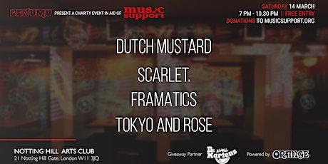 Benumu present: Dutch Mustard, Scarlet., FRAMATICS and Tokyo and Rose tickets