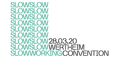 Slow Working Convention #2 Tickets