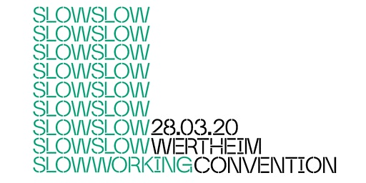 Slow Working Convention #2
